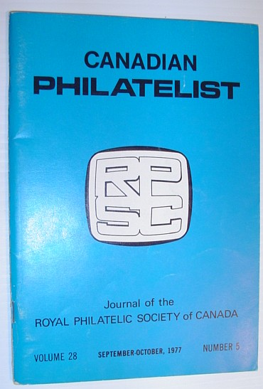 Image for The Canadian Philatelist - Volume 28, No. 5, Whole No. 162, Sept. - Oct., 1977