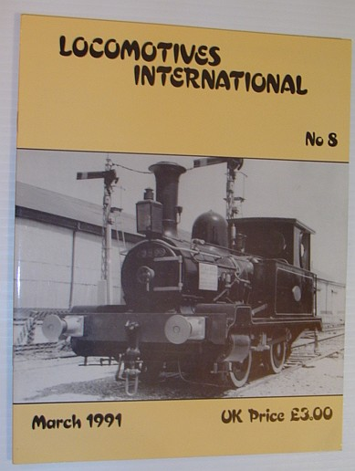Image for Locomotives International - No. 8, March 1991