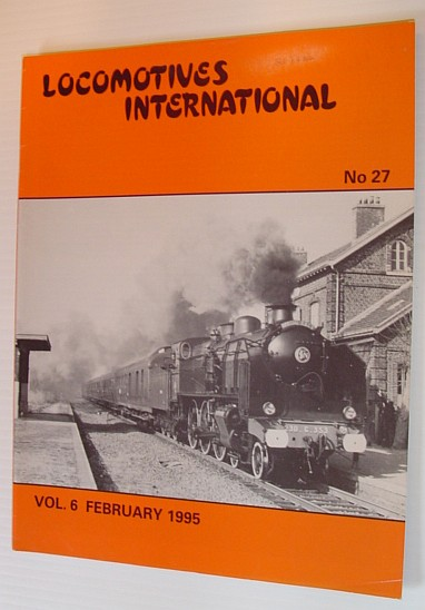 Image for Locomotives International - No. 27, Vol. 6, February 1995