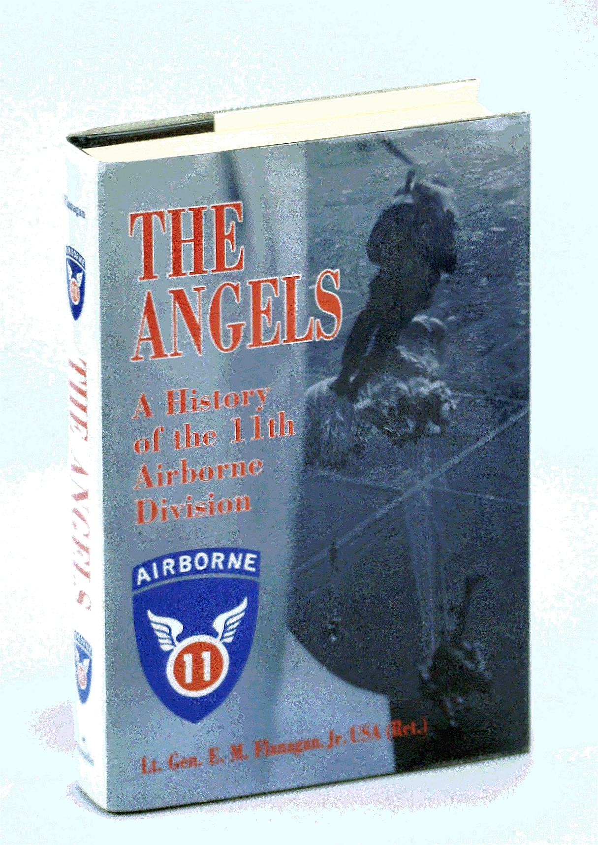 Image for The Angels: A History of the 11th Airborne Division