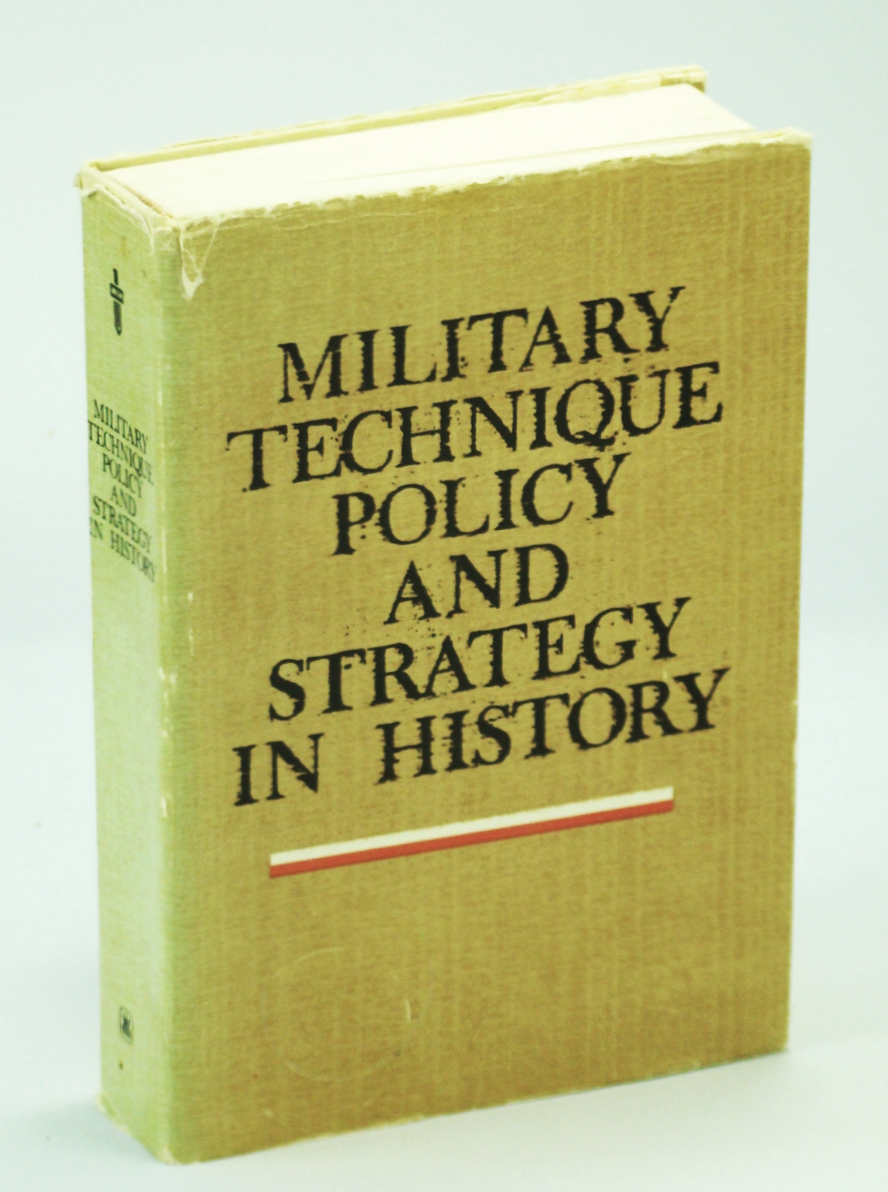 Image for Military Technique Policy and Strategy in History (Military Historical Institute)