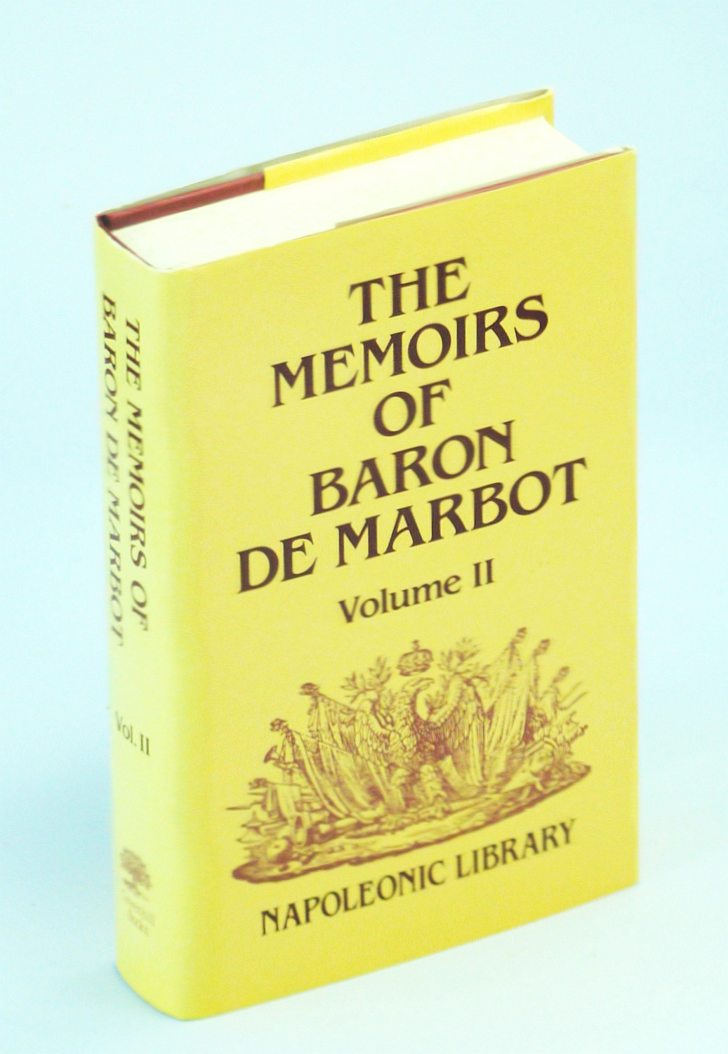 Image for Memoirs of Baron De Marbot: Late Lieutenant-General in the French Army (Napoleonic Library)
