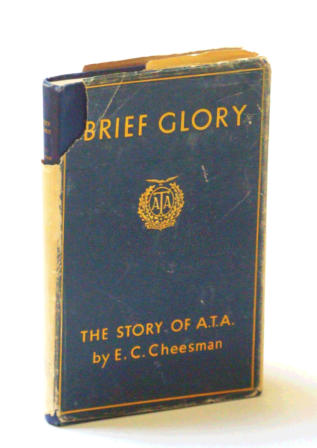 Image for Brief Glory: The Story of the A.T.A. [Air Transport Auxiliary]
