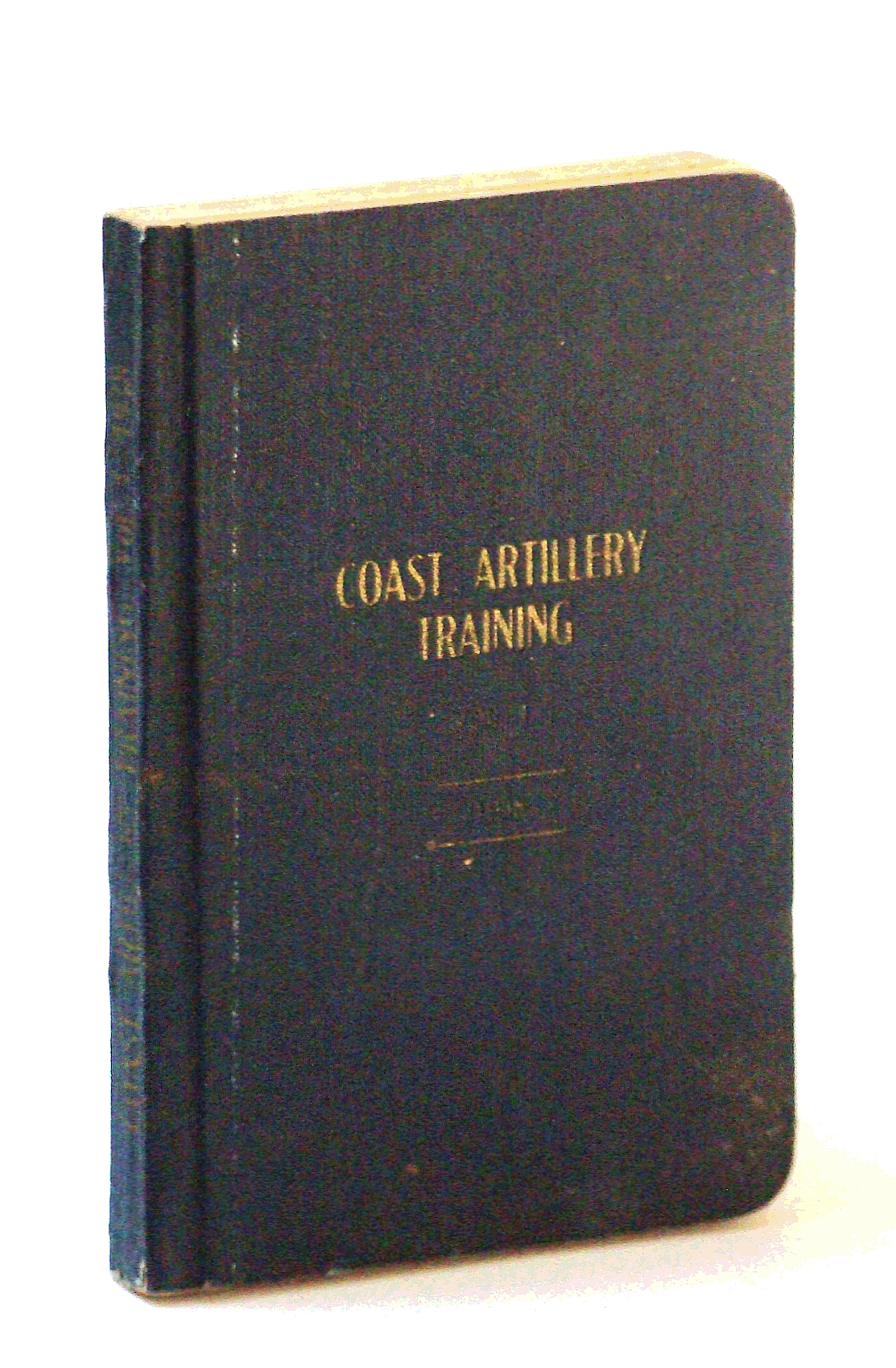 Image for Coast Artillery Training Vol. [Volume] I [1 / One]