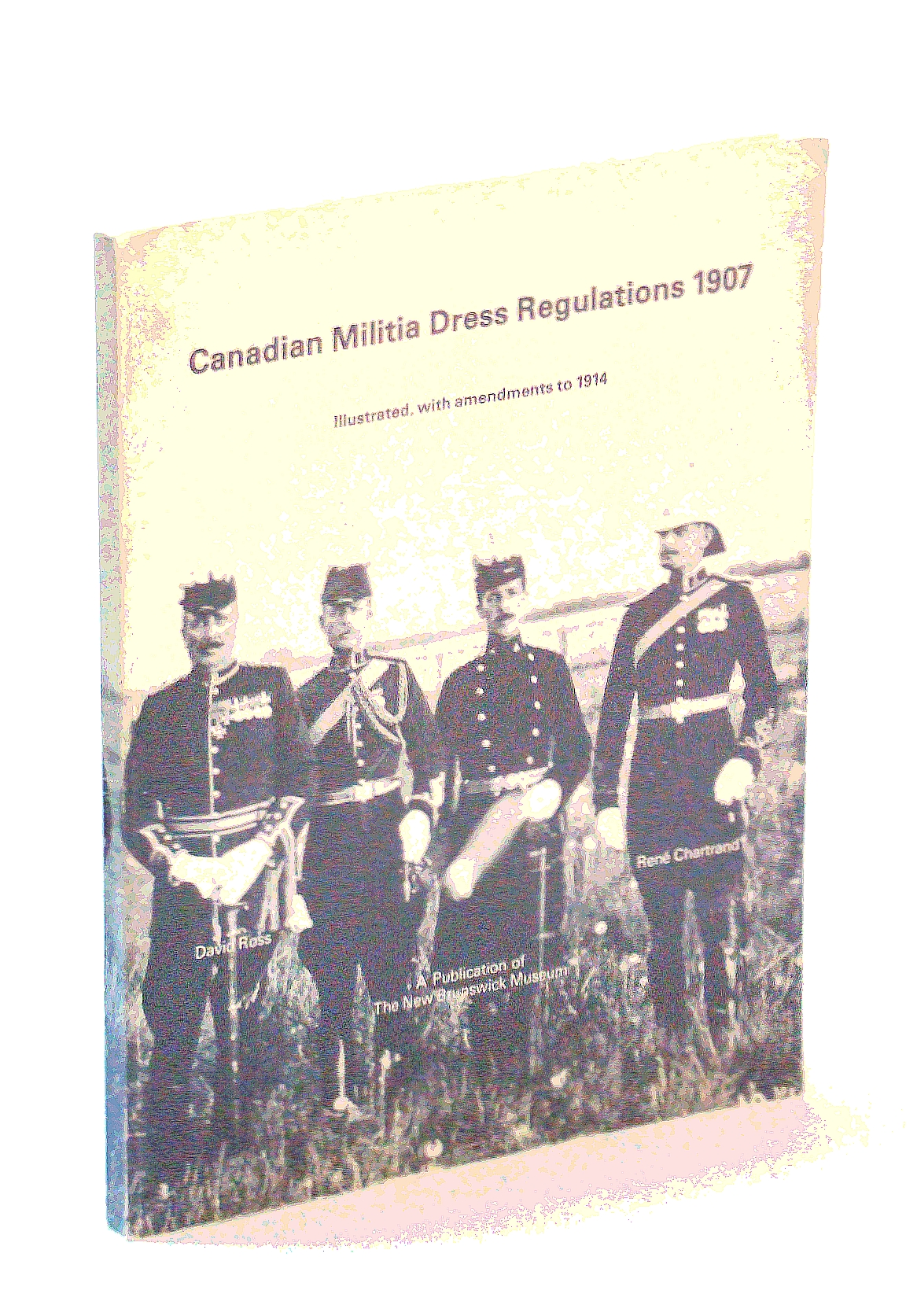 Image for Canadian Militia Dress Regulations, 1907, Illustrated, with Amendments to 1914