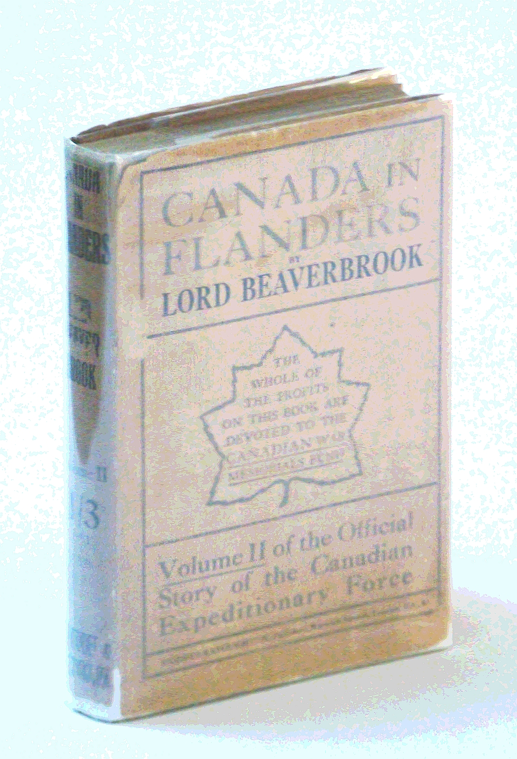 Image for Canada in Flanders - The Official Story of the Canadian Expeditionary Force, Volume II/2/Two [Only]