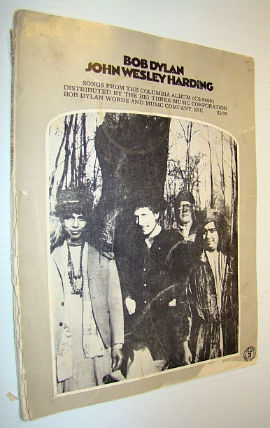 Image for Bob Dylan - John Wesley Harding: Songs from the Columbia Album (CS-9604): Songbook (Song Book) with Sheet Music for Piano and Voice