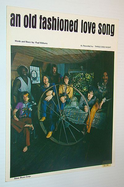 Image for An Old Fashioned Love Song - Sheet Music for Voice and Piano - As Recorded By Three Dog Night