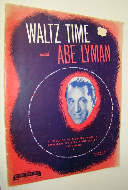 Image for Waltz Time with Abe Lyman - A Songbook Selection of Eighteen (18) Favorite American Waltzes