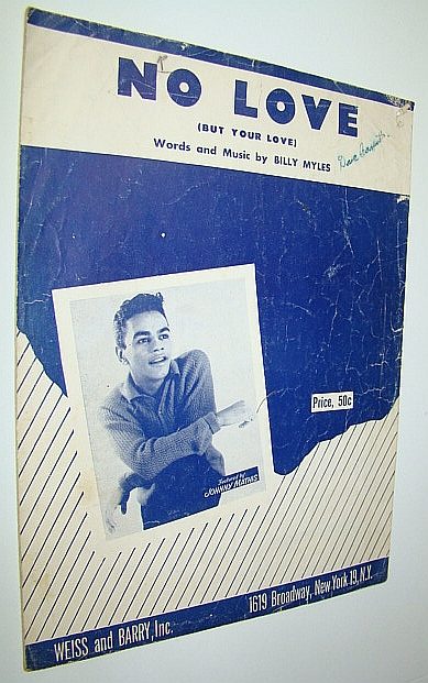 Image for No Love (But Your Love): Sheet Music for Piano and Voice - with Cover Photo of Johnny Mathis