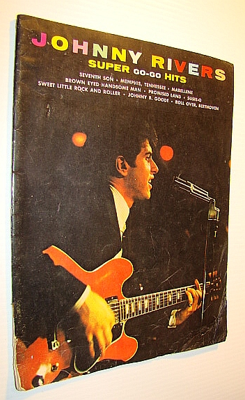 Image for Johnny Rivers Super Go-Go Hits: Songbook (Song Book) with Chords and Sheet Music for Voice and Piano