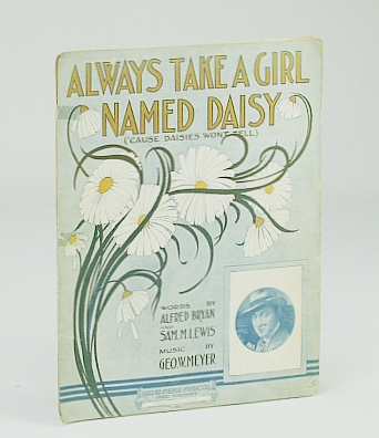 Image for Always Take a Girl Named Daisy 'cause Daisies Won't Tell - Vintage Sheet Music