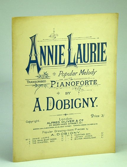 Image for Annie Laurie - Scotch Melody: Popular Melody for the Pianoforte: (Piano Sheet Music)