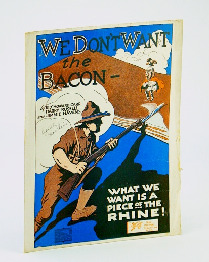 Image for We Don't Want the Bacon (What We Want is a Piece of the Rhine!)