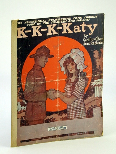 Image for K- K- K- Katy The Sensational, Stammering Song Success Sung By the Soldiers and Sailors ('War Edition'