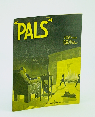 "Image for "" Pals. "" [Song.] Lyric by Gilbert Wells"