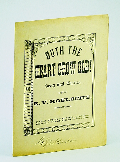 Image for Doth the Heart Grow Old!, Song & Chorus (Sheet Music)