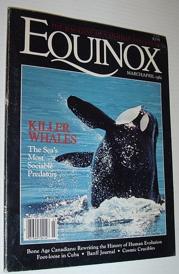 Image for Equinox - The Magazine of Canadian Discovery: March/April 1982
