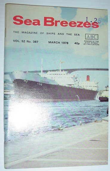 Image for Sea Breezes - The Magazine of Ships and the Sea: March 1978