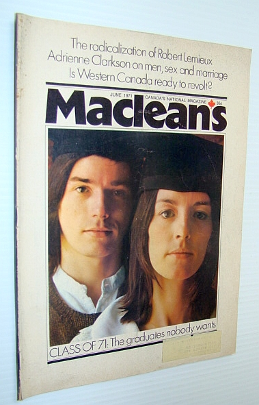 Image for Maclean's - Canada's National Magazine, June 1971 - The Class (University) of 1971 - The Class Nobody Wants - Six Valedictorians Speek Out / The Guess Who!
