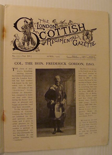 Image for The London Scottish Regimental Gazette, No. 172, Vol. XV, April 1910