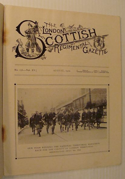 Image for The London Scottish Regimental Gazette, No. 176, Vol. XV, August 1910