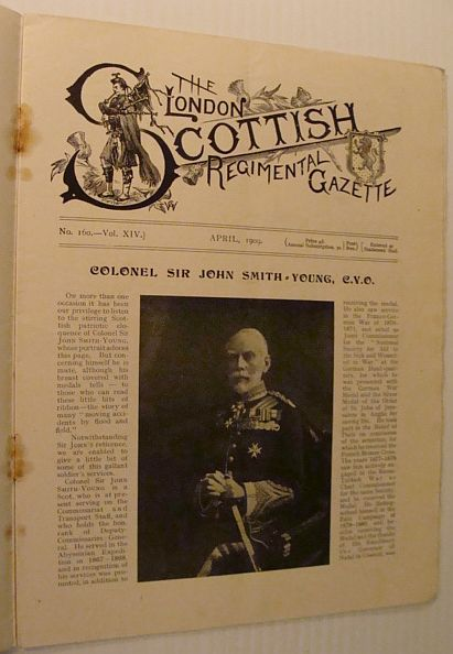 Image for The London Scottish Regimental Gazette, No. 160, Vol. XIV, April 1909