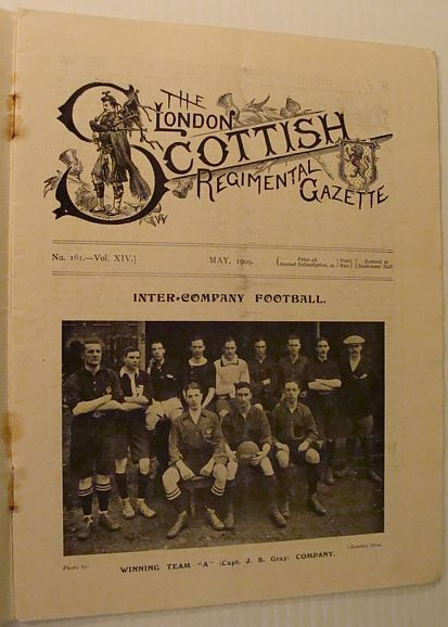 Image for The London Scottish Regimental Gazette, No. 161, Vol. XIV, May 1909