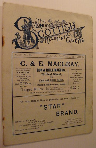Image for The London Scottish Regimental Gazette: No. 127 - Vol. XI, July 1906