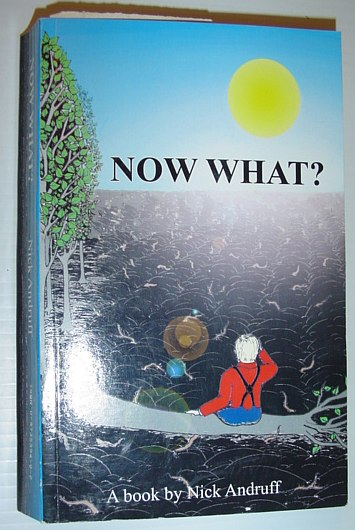 Image for Now What? *SIGNED BY AUTHOR*