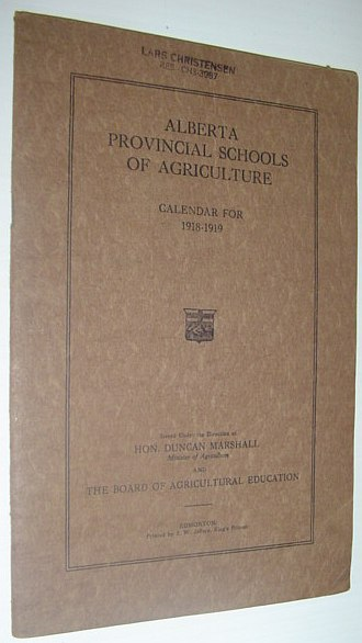Image for Alberta Provincial Schools of Agriculture: Calendar for 1918-1919