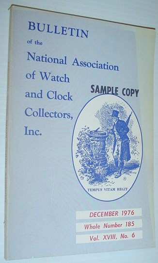 Image for Bulletin of the National Association of Watch and Clock Collectors, Inc. (NAWCC) - December 1976, Whole Number 185