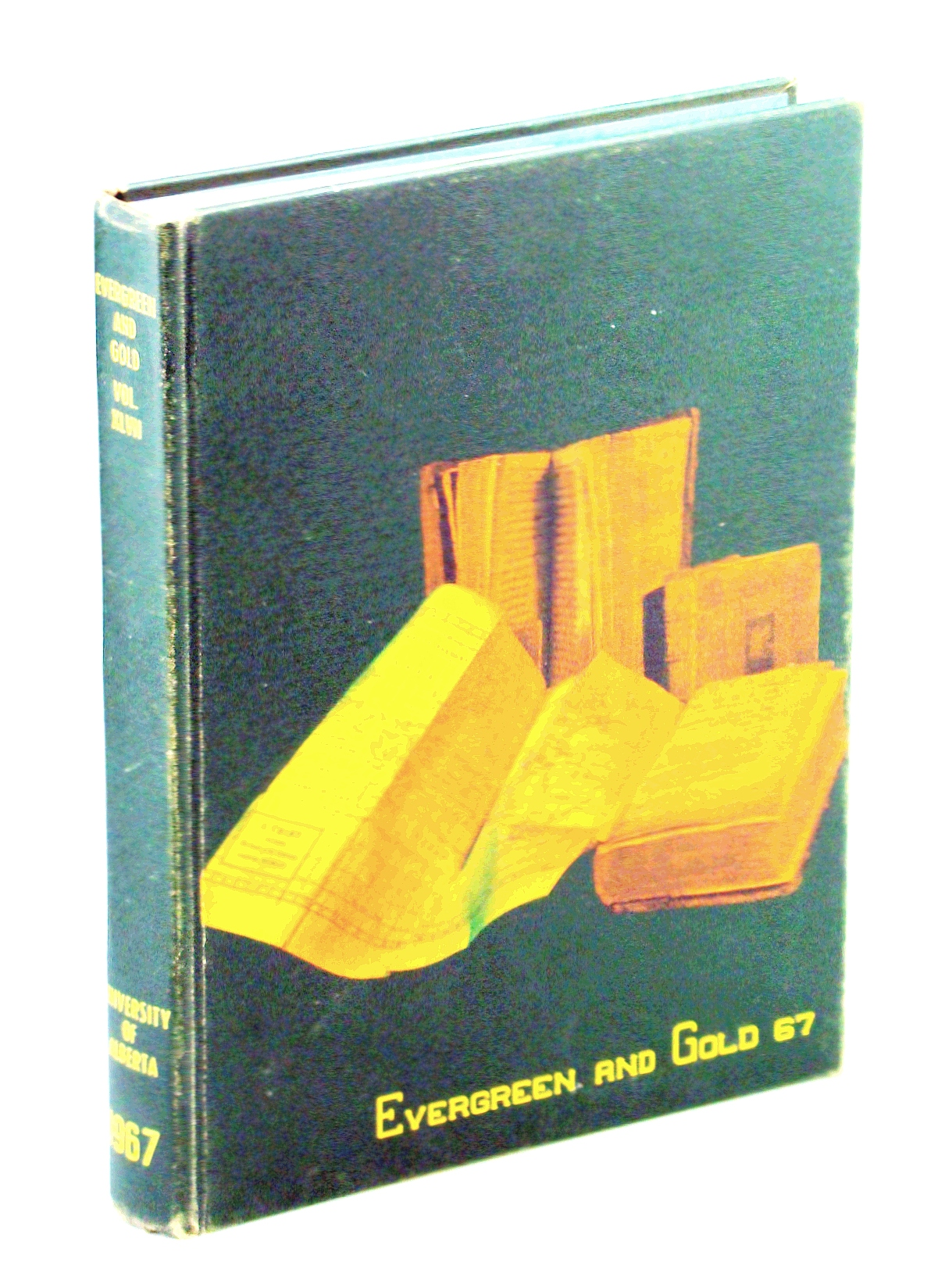 Image for Evergreen and Gold '67 (1967): Student Yearbook of the University of Alberta