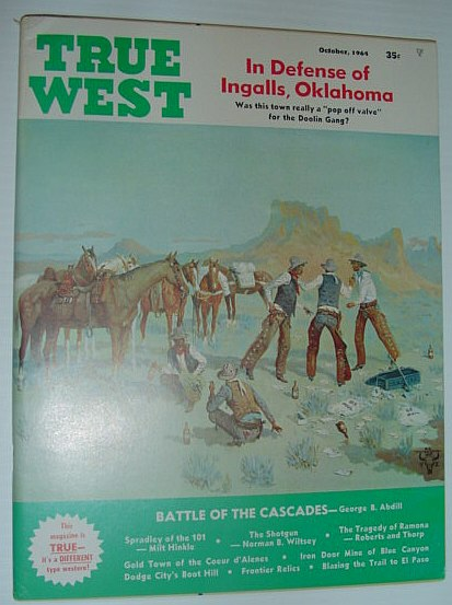 Image for True West Magazine, October 1964 *In Defense of Ingalls, Oklahoma*