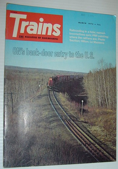 Image for Trains - The Magazine of Railroading: March 1974