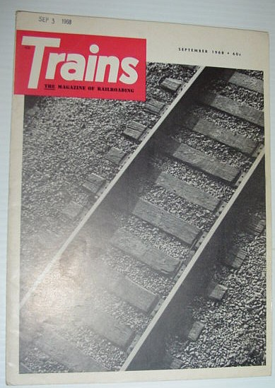 Image for Trains - The Magazine of Railroading: September 1968