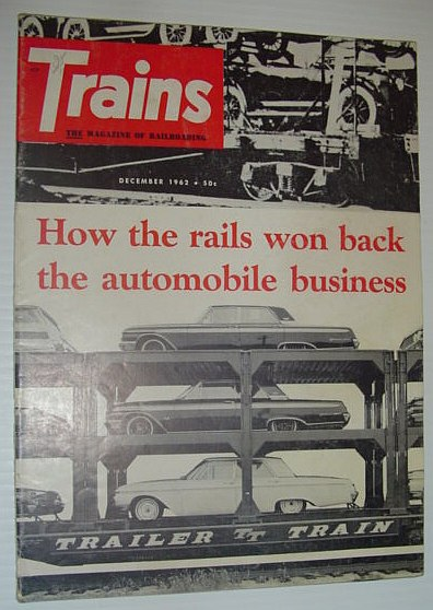Image for Trains - The Magazine of Railroading: December, 1962