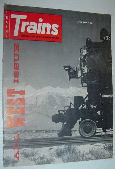 Image for Trains - The Magazine of Railroading: April, 1958