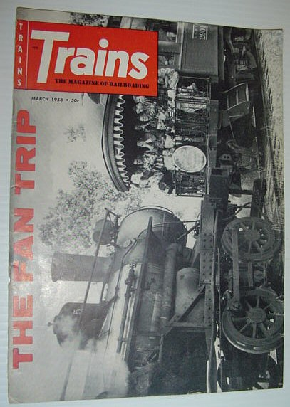 Image for Trains - The Magazine of Railroading: March, 1958