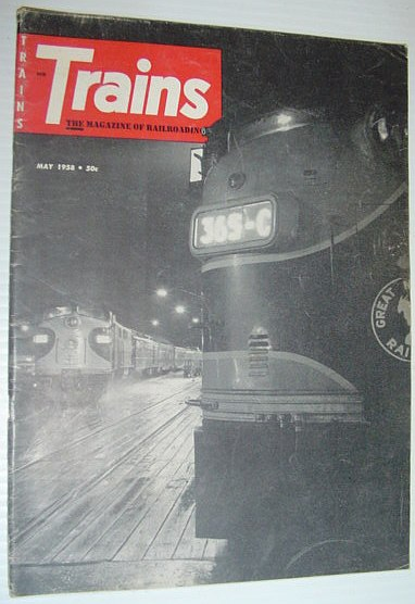 Image for Trains - The Magazine of Railroading: May, 1958