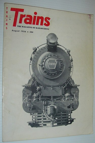 Image for Trains - The Magazine of Railroading: August, 1956