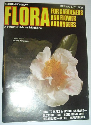 Image for Flora Magazine - For Flower Arrangers and Gardeners: Spring 1978