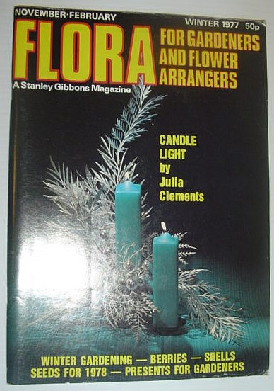 Image for Flora Magazine - For Flower Arrangers and Gardeners: Winter 1977