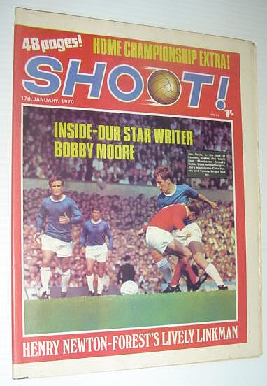Image for SHOOT! Soccer/Football Magazine, 17 January 1970 *HOME CHAMPIONSHIP EXTRA! / OUR STAR WRITER BOBBY MOORE / HENRY NEWTON-FOREST'S LIVELY LINKMAN*