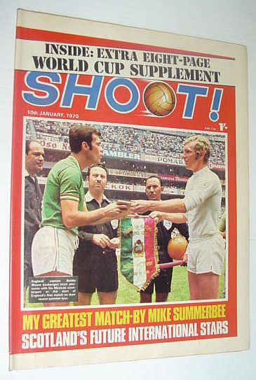 Image for SHOOT! Soccer/Football Magazine, 10 January 1970 *EXTRA EIGHT-PAGE WORLD CUP SUPPLEMENT*