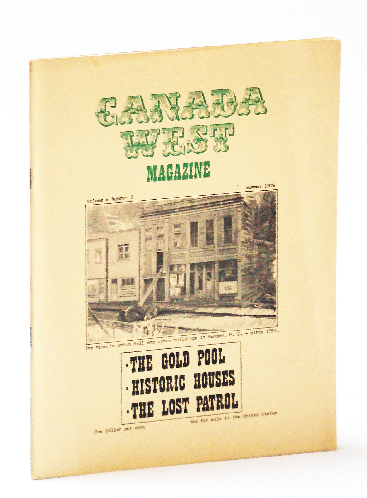 Image for Canada West [Magazine] - The Quarterly for Western Canadians, Volume 6, Number 3, Summer 1976