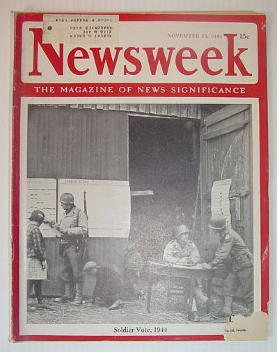 Image for Newsweek Magazine, November 13, 1944 *SOLDIER VOTE, 1944*