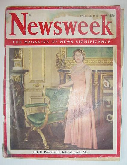 Image for Newsweek Magazine, April 17, 1944 *COVER PHOTO OF H.R.H. PRINCESS ELIZABETH ALEXANDRA MARY*