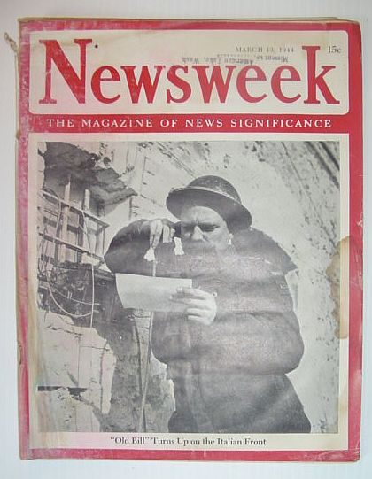Image for Newsweek Magazine, March 13, 1944 *OLD BILL TURNS UP ON THE ITALIAN FRONT*