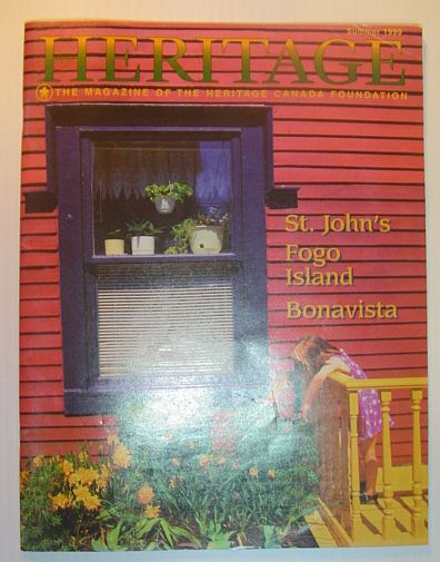 Image for Heritage, Summer 1999: The Magazine of the Heritage Canada Foundation